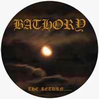 Bathory - The Return - Pic-LP