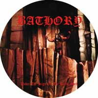 Bathory - Under The Sign Of The Black Mark - Pic-LP