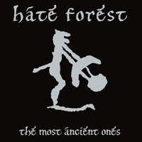 Hate Forest - The Most Ancient Ones - LP