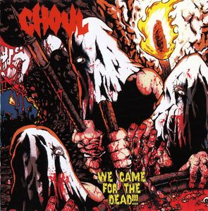 Ghoul - We Came For The Dead - Röd LP