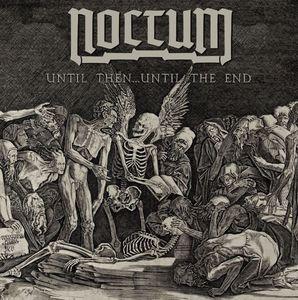 Noctum - Until Then Until The End - White 7