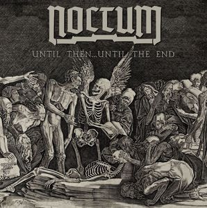 Noctum - Until Then Until The End - 7