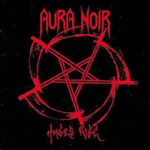 Aura Noir - Hades Rise - LP