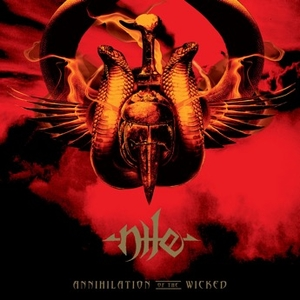 Nile - Annihilation Of The Wicked  - Merge LP