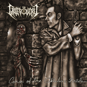 The Grotesquery - Curse Of The Skinless Bride - CD