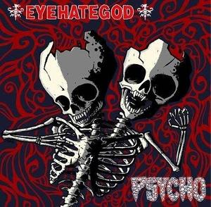 Eyehategod - Psycho - Split - 9
