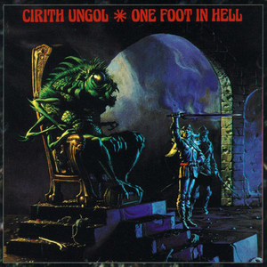 Cirith Ungol - One Foot In Hell - LP