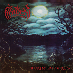 Hades - Alone Walkyng - LP