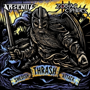 Arsenite - Zodiac Ciphers - Swedish Thrash Attack - LP