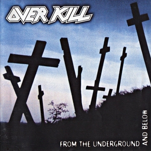 Overkill - From The Underground And Below - LP