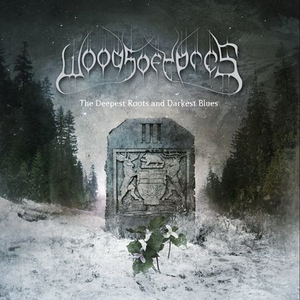 Woods Of Ypres - Woods III The Deepest Roots And Darkest Blues - LP