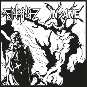 Insane - Entrench - Split - 7