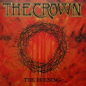 The Crown - The Burning - LP