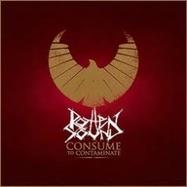 Rotten Sound - Consume To Contaminate - LP