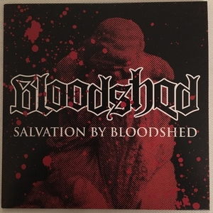 Bloodshed - Salvation By Bloodshed - 7