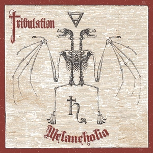 Tribulation - Melancholia - CD-Digi