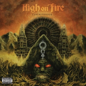 High On Fire - Luminiferous - LP-CD