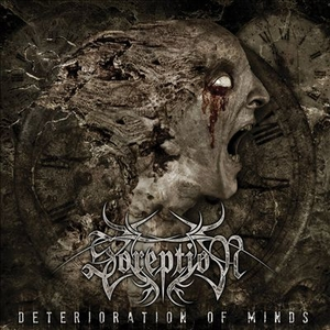 Soreption - Deterioration Of Minds - LP