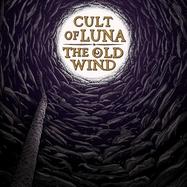 Cult Of Luna - The Old Wind - Råångest - LP