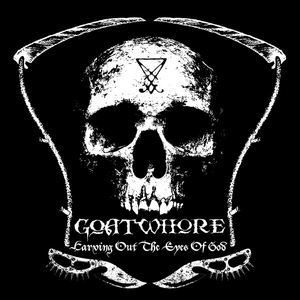 Goatwhore - Carving Out The Eyes Of God - Splatter LP