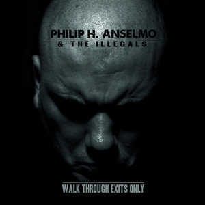 Philip H Anselmo And The Illegals - Walk Through Exits Only - Splatter LP