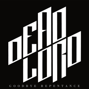 Dead Lord - Goodbye Repentance - Silver LP