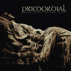 Primordial - Where Greater Men Have Fallen - LP