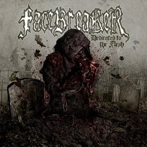 Facebreaker - Dedicated To The Flesh - White LP