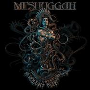 Meshuggah - The Violent Sleep Of Reason - LP