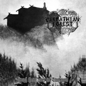 Carpathian Forest - Through Chasm Caves And Titan Woods - LP