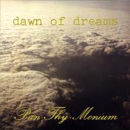 Pan Thy Monium - Dawn Of Dreams - LP