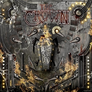 The Crown - Death Is Not Dead - LP-CD