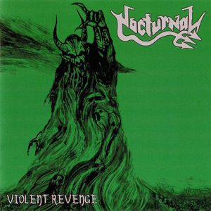 Nocturnal - Violent Revenge - Silver LP