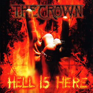 The Crown - Hell Is Here - Splatter LP