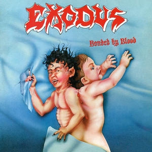 Exodus - Bonded By Blood - LP