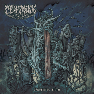 Centinex - Redeeming Filth - LP