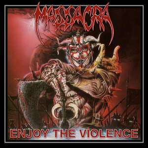 Massacra - Enjoy The Violence - Vit LP