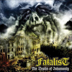 Fatalist - The Depths Of Inhumanity - LP-CD