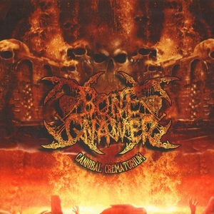 Bone Gnawer - Cannibal Crematorium - LP