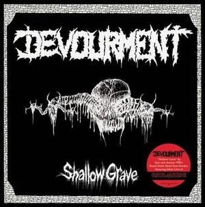 Devourment - Shallow Grave - 7