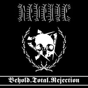 Revenge - Behold Total Rejection - LP