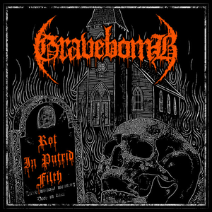 Gravebomb - Rot In Putrid Filth - Splatter LP