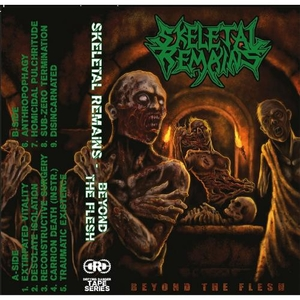Skeletal Remains - Beyond The Flesh - Cassette