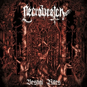 NecroWretch - Bestial Rites 2009-2012 - CD