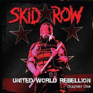 Skid Row - United World Rebellion - Chapter One - LP