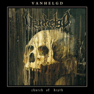 Vanhelgd - Church Of Death - LP
