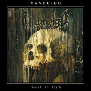 Vanhelgd - Church Of Death - LP