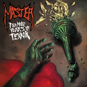 Master - Four More Years Of Terror - Röd LP