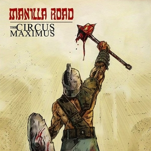 Manilla Road - The Circus Maximus - Röd LP