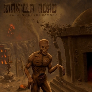 Manilla Road - Playground Of The Damned - Orange LP